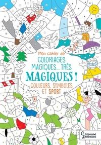 Isabelle Nicolle - Mon cahier de coloriages magiques Sports.