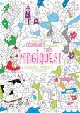 Isabelle Nicolle - Mon cahier de coloriages magiques... Très magiques ! - Couleurs, symboles et contes.