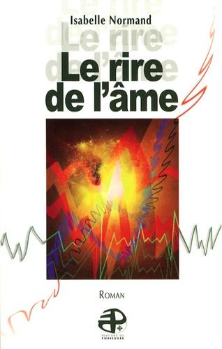 Isabelle Normand - Le rire de l'âme.