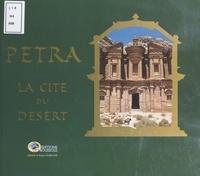 Isabelle Normand et Roger Normand - Pétra, la cité du désert.