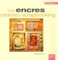 Isabelle Norris - Les encres - Carterie et scrapbooking.