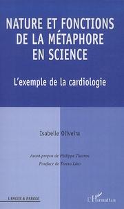 Nature et fonctions de la métaphore en science- L'exemple de la cardiologie - Isabelle Oliveira |