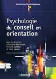 Isabelle Olry-Louis et Vincent Guillon - Psychologie du conseil en orientation.