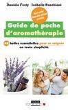 Isabelle Pacchioni et Danièle Festy - Guide de poche d'aromathérapie.