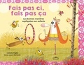 Isabelle Paglia et Anna-Laura Cantone - Fais pas ci, fais pas ça - Les bonnes manières expliquées aux enfants.