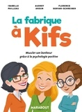 Isabelle Pailleau et Audrey Akoun - La fabrique à kifs.