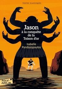 Isabelle Pandazopoulos - Jason à la conquête de la Toison d'or.