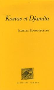Isabelle Pandazopoulos - Kostas et Djamila.