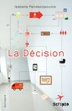 Isabelle Pandazopoulos - La décision.