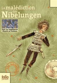 Isabelle Pandazopoulos - La malédiction des Nibelungen.