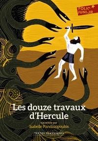 Isabelle Pandazopoulos - Les douze travaux d'Hercule.