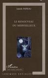 Isabelle Papieau - Le renouveau du merveilleux.