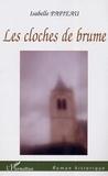 Isabelle Papieau - Les cloches de brume.