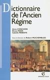 Isabelle Paresys et Anne Conchon - Dictionnaire de l'Ancien Régime.