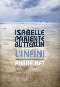 Isabelle Pariente-Butterlin - L'Infini - ... incomplétude, déséquilibre, je ne comprends pas où je vais....