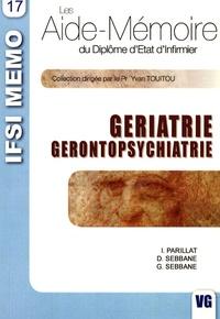 Isabelle Parillat et Danielle Sebbane - Gériatrie - Gérontopsychiatrie.