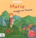 Isabelle Pellegrini - Marie voyage en France.