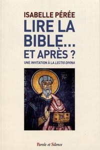 Histoiresdenlire.be Lire la Bible... et après ? - Une invitation à la lectio divina Image