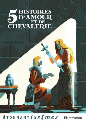 Cinq histoires d'amour et de chevalerie. D'après les Lais de Marie de France