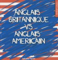 Isabelle Perrin - Anglais britannique vs anglais américain.