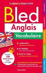 Isabelle Perrin et Annie Sussel - Bled Anglais Vocabulaire.