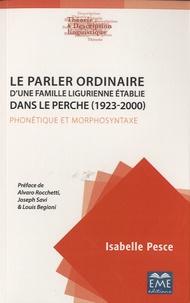 Costituentedelleidee.it Le parler ordinaire d'une famille ligurienne établie dans le Perche (1923-2000) - Phonétique et morphosyntaxe Image