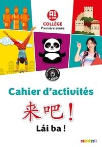 Lai ba ! A1- La méthode de chinois collège première année - Isabelle Pillet | Showmesound.org