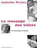 Isabelle Pirson - Le massage des bébés. - Un message d'amour.
