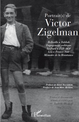 Isabelle Pleskoff - Portrait(s) de Victor Zigelman.