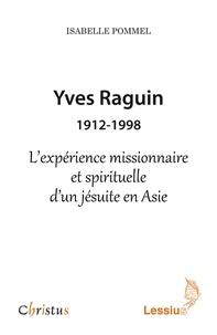 Birrascarampola.it Yves Raguin (1912-1998) - L'expérience missionnaire et spirituelle d'un jésuite en Asie Image