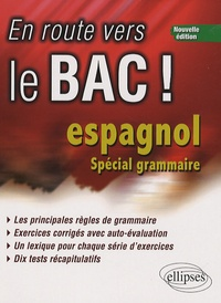 Isabelle Pons - En route vers le bac ! Espagnol - Spécial grammaire.