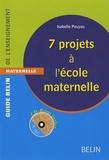 Isabelle Pouyau - 7 projets à l'école maternelle. 1 Cédérom