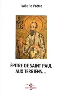 Isabelle Prêtre - Epître de saint Paul aux terriens....