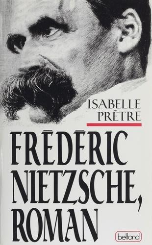 Fréderic Nietzsche, roman