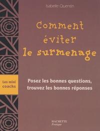 Isabelle Quentin et Pierre-Jean Furet - Comment éviter le surmenage.