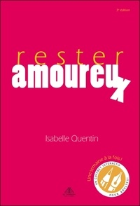 Isabelle Quentin - Rester amoureux.