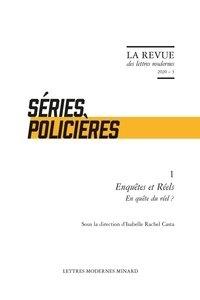 Isabelle-Rachel Casta - Séries policières - Enquêtes et réels, en quête du réel ?.