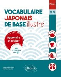 Vocabulaire japonais de base illustré, Palier 1, A1-A2 - Apprendre et réviser, jeux et exercices corrigés.pdf