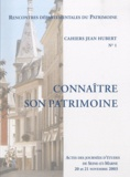 Isabelle Rambaud - Connaître son patrimoine - Cahiers Jean Hubert n° 1.
