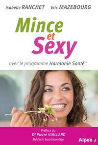 Isabelle Ranchet et Eric Mazebourg - Mince et sexy avec le programme Harmonie Santé.