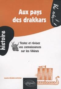 Aux pays des drakkars - Testez et révisez vos connaissances sur les Vikings.pdf