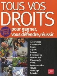Tous vos droits - Pour gagner, vous défendre, réussir.pdf