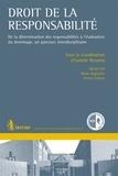 Isabelle Reusens - Droit de la responsabilité - De la détermination des responsabilités à l'évaluation du dommage, un parcours interdisciplinaire.