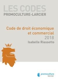 Isabelle Riassetto - Code de droit économique et commercial.