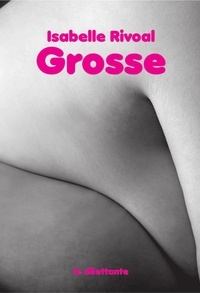Isabelle Rivoal - Grosse.