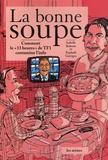Isabelle Roberts et Raphaël Garrigos - La bonne soupe.