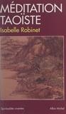 Isabelle Robinet et Marc de Smedt - Méditation taoïste.