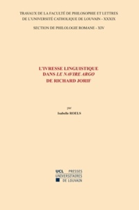 """Isabelle Roels - L'ivresse linguistique dans """"Le Navire Argo"""" de Richard Jorif."""