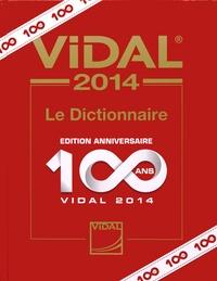 Isabelle Roguet - Vidal - Le Dictionnaire (édition anniversaire 100 ans).