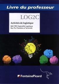 Activités de logistiques 1re et Tle Bac Pro Spécialité Logistique - Livre du professeur.pdf